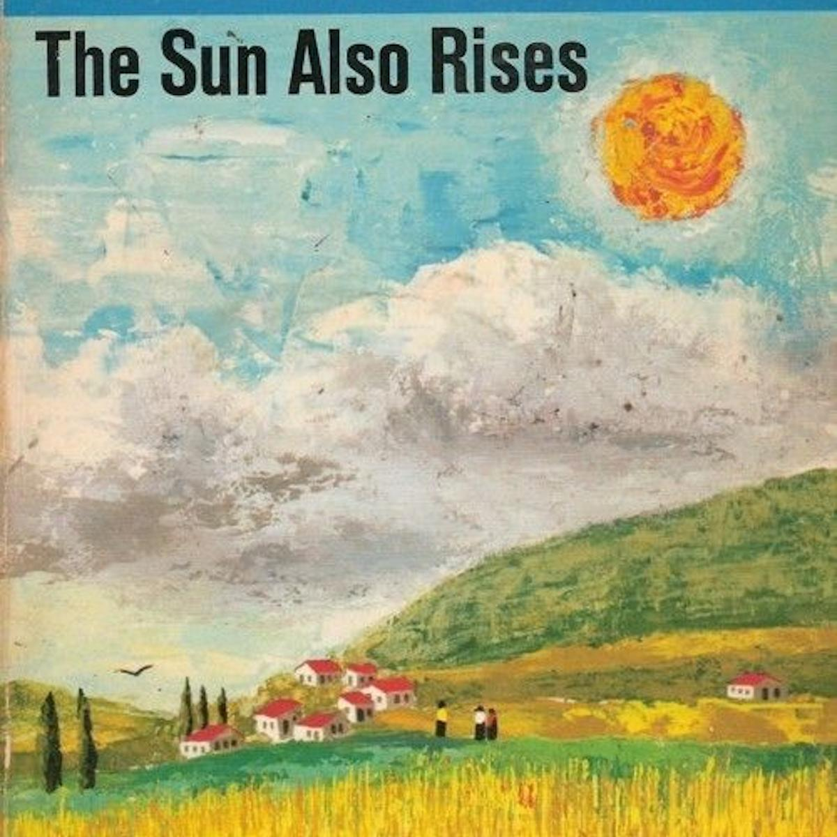 Book cover of The Sun Also Rises by Ernest Hemingway